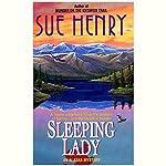 Sleeping Lady: An Alex Jensen Mystery, Book 3 | Sue Henry
