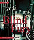 Lynda La Plante Blind Fury: An Anna Travis Mystery (Anna Travis Mysteries)