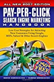 Boris Mordkovich Pay-Per-Click Search Engine Marketing Handbook: Low Cost Strategies to Attracting New Customers Using Google, Yahoo & Other Search Engines