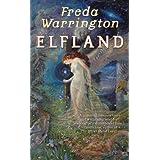 Elfland (Tor Fantasy) ~ Freda Warrington