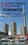 50 Free Things to Do in Toronto (+25 Things to Do for Less Than $10!) (Budget Destination Canada)