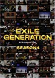EXILE GENERATION SEASON4 [DVD]