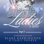 Single Ladies Box Set (Series 5-8): Made to Love | Blake Karrington