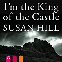 I'm the King of the Castle | Livre audio Auteur(s) : Susan Hill Narrateur(s) : Paul Ansdell
