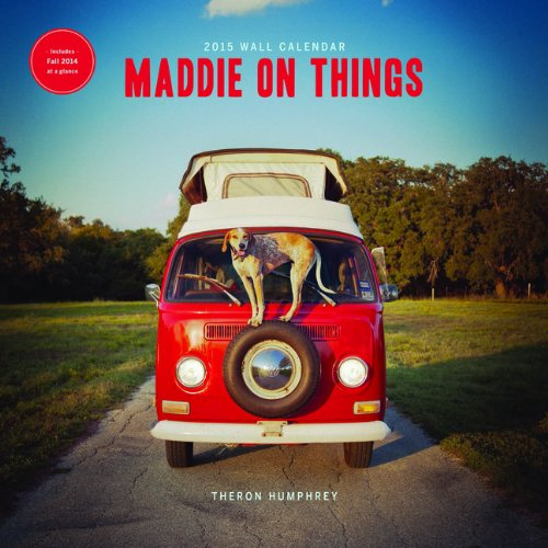 2015 Wall Calendar: Maddie on Things