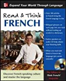 img - for Read & Think French [With CD (Audio)] [ READ & THINK FRENCH [WITH CD (AUDIO)] BY Editors of Think French Magazine ( Author ) Jun-14-2010 book / textbook / text book