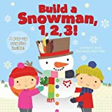 img - for Build a Snowman, 1, 2, 3! book / textbook / text book
