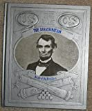 The Assassination: Death of the President (0809448203) by Champ Clark