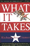 What It Takes: The Way to the White House (0679746498) by Richard Ben Cramer