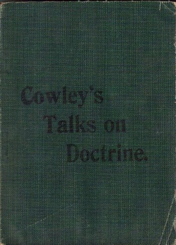 Cowleys Talks on Doctrine - Softbound Green Pocket Edition, Elder Mathias F. Cowley
