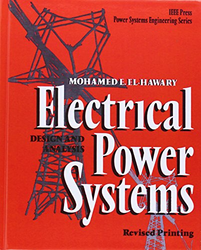 Electrical Power Systems: Design and Analysis (Power System Analysis And Design compare prices)