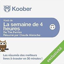 Résumé : La semaine de quatre heures de Tim Ferriss Audiobook by Claude Alaracha Narrated by Alexandre Donders