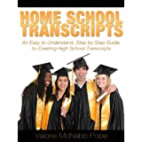 Homeschool Transcripts (An Easy to Understand, Step by Step Guide to High School Transcripts) ~ Valorie McNabb Pope