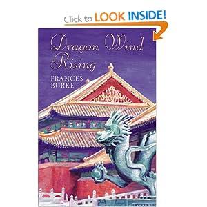 Dragon Wind Rising Frances Burke
