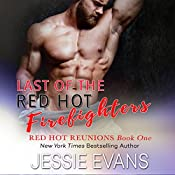 Last of the Red Hot Firefighters | Jessie Evans