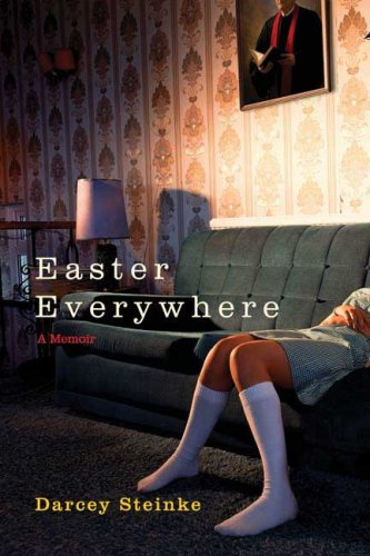 Easter Everywhere: A Memoir