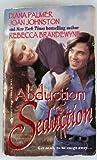 Abduction & Seduction