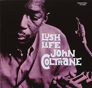 Lush Life [Reissue]