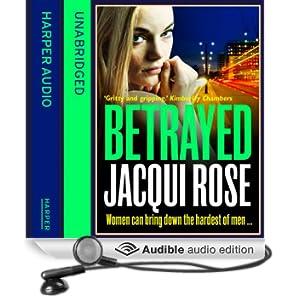 Betrayed (Unabridged)