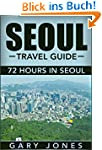 Seoul: Travel Guide (English Edition)