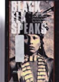 Black Elk Speaks: Being the Life Story of a Holy Man of the Ogalala Sioux (0785774106) by John G. Neihardt