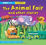 The Animal Fair and Other Stories (BBC Audio)
