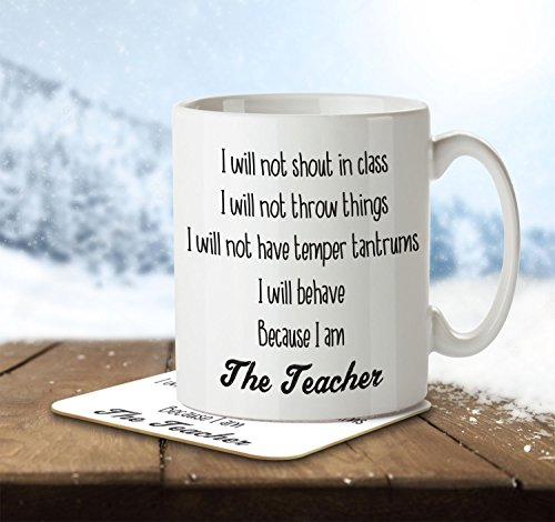 mnc-tea-012-i-will-not-shout-in-class-because-i-am-the-teacher-mug-and-coaster