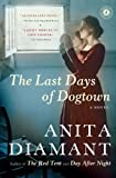The Last Days of Dogtown (0743225740) by Diamant, Anita