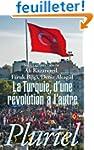 La Turquie: D'une r�volution � l'autre