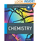 IB Chemistry Course Book: 2014 Edition: Oxford IB Diploma Program (International Baccalaureate)