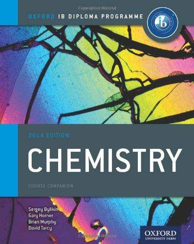 Ib Chemistry Course Book: 2014 Edition: Oxford Ib Diploma Program (International Baccalaureate)