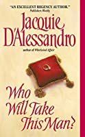 Who Will Take This Man? (Avon Historical Romance)