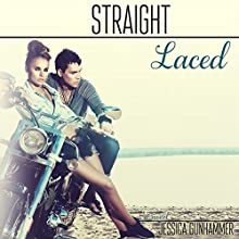 Straight Laced (       UNABRIDGED) by Jessica Gunhammer Narrated by Lauren Harris