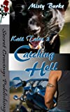 img - for Catching Hell (Katt Tales Book 2) book / textbook / text book