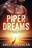 Book cover image for Piper Dreams Part One (The Dreams Trilogy Book 1)