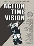Action Time Vision: Story of UK Independent Punk