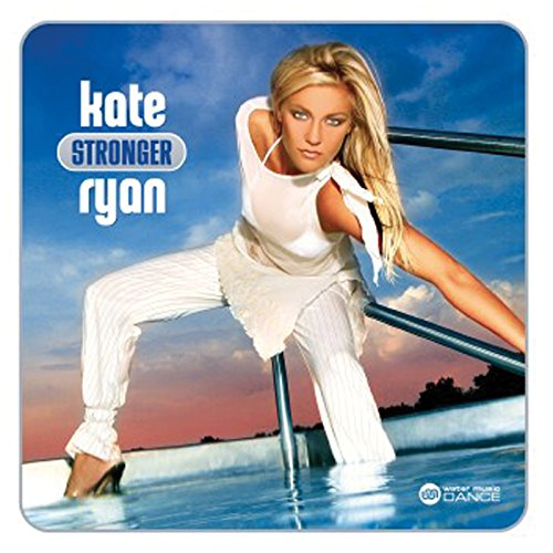 Kate Ryan - Kate Ryan - Stronger - Zortam Music