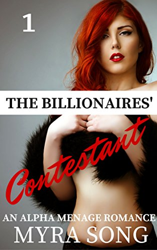 The Billionaires' Contestant: An Alpha Menage Romance PDF