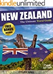 NEW ZEALAND: The Ultimate Travel Guid...