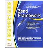 Zend Framework, A Beginner's Guideby Vikram Vaswani