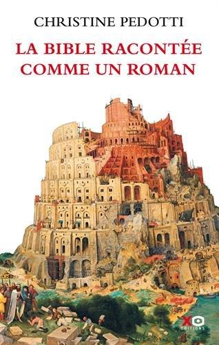 La Bible Racontée Comme Roman