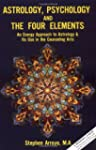 Astrology, Psychology, and the Four E...
