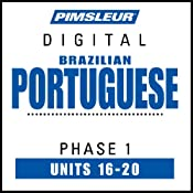 Portuguese (Brazilian) Phase 1, Unit 16-20: Learn to Speak and Understand Brazilian Portuguese with Pimsleur Language Programs |  Pimsleur