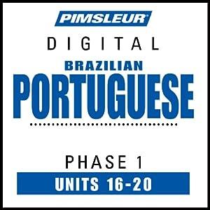 Portuguese (Brazilian) Phase 1, Unit 16-20 Audiobook