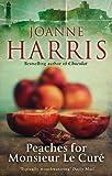 Joanne Harris Peaches for Monsieur le Curé (Chocolat 3)