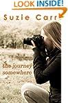 The Journey Somewhere - A Contemporar...