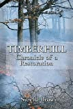 Timberhill: Chronicle of A Restoration