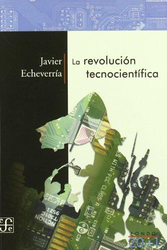 LA REVOLUCION TECNOCIENTIFICA