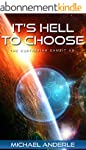 It's Hell To Choose (The Kurtherian G...