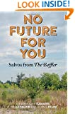 No Future for You: Salvos from The Baffler